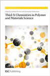 Thiol-X Chemistries in Polymer and Materials Science