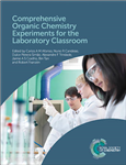 Comprehensive Organic Chemistry Experiments for the Laborato