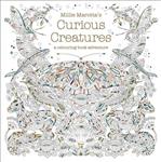 Millie Marotta\'s Curious Creatures: a colouring book adventure