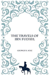 The Travels of IBN Fudayl