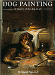 Dog Painting: A History of the Dog in Art