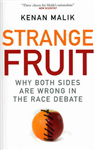 Strange Fruit: Why Both Sides are Wrong in the Race Debate