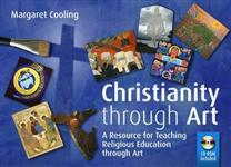 Christianity Through Art: A Resource for Teaching Religious Education Through Art