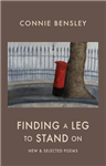 Finding a Leg to Stand On: New & Selected Poems 1980-2012