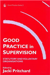Good Practice in Supervision: Statutory and Voluntary Organisations