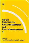 Good Practice in Risk Assessment and Management 1