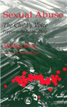 Sexual Abuse: the Child\'s Voice: Poppies on the Rubbish Heap