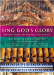 Sing God\'s Glory: Hymns for Sundays and Holy Days, Years A, B and C