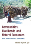 Communities, Livelihoods, and Natural Resources: Action Research and Policy Change in Asia
