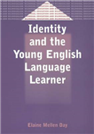 Identity and the Young English Language Learner
