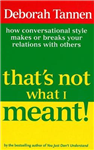 That\'s Not What I Meant!: How Conversational Style Makes Or Breaks Your Relations With Others