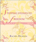 Stepping Stones to Freedom: A 40 Day Devotional Study