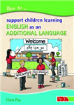 How to Support Children Learning English as an Additional La