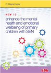 How to Enhance the Mental Health and Emotional Wellbeing of