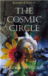 The Cosmic Circle: Jesus and Ecology