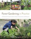 Forest Gardening in Practice