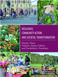 Resilience, Community Action & Societal Transformation: Peop