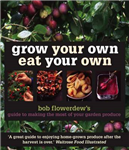 Grow Your Own Eat Your Own