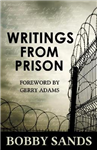 Writings From Prison: Bobby Sands