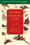 An Irish Christmas Feast: The Best of John B. Keane\'s Christmas Stories