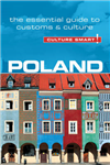 Poland - Culture Smart! The Essential Guide to Customs & Cul
