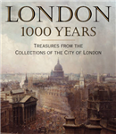 London 1000 Years: Treasures from the Collections of the City of London