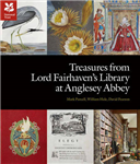 Treasures from Lord Fairhaven\'s Library at Anglesy Abbey