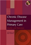Chronic Disease Management in Primary Care: Quality and Outcomes