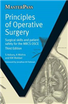 Principles of Operative Surgery: Surgical Skills and Patient Safety for the MRCS OSCE, Third Edition