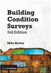 Building Condition Surveys: A Practical and Concise Introduction