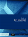 Guide to JCT Standard Building Contract 2016