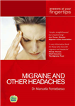 Migraine and other Headaches: Answers at Your Fingertips