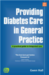 Providing Diabetes Care in General Practice: A Practical Guide to Integrated Care