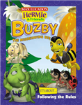 Buzby the Misbehaving Bee: It\'s About Following the Rules