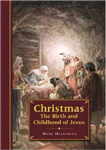 Christmas: The Birth and Childhood of Jesus