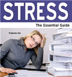 Stress: The Essential Guide