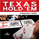Texas Hold \'Em: A Beginner\'s Guide