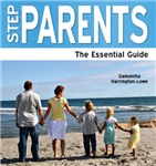 Step Parents: The Essential Guide