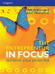 The Entrepreneur in Focus: Achieve Your Potential