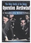 The Other Battle of the Bulge: Operation Northwind