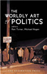 The Worldly Art of Politics