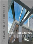 Eric Owen Moss: Leading Architects of the World