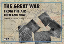 Great War from the Air Then and Now