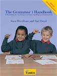 The Grammar Handbook 1: a Handbook for Teaching Grammar and Spelling