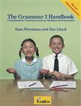 The Grammar Handbook 2: a Handbook for Teaching Grammar and Spelling