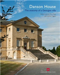 Danson House: The anatomy of a Georgian Villa