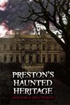 Preston\'s Haunted Heritage