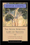 Seven Spiritual Laws Of Success: A Pocketbook Guide To Fulfi