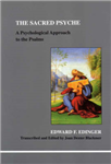 The Sacred Psyche: A Psychological Commentary on the Psalms