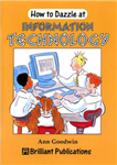 How to Dazzle at Information Technology